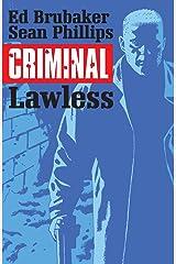 Criminal Vol. 2: Lawless Kindle Edition
