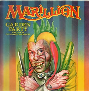 Marillion - Garden Party (The Great Cucumber Massacre) - EMI - 1A 062Z-1077666
