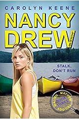 Stalk, Don't Run: Book Three in the Malibu Mayhem Trilogy (Nancy Drew (All New) Girl Detective 47) Kindle Edition