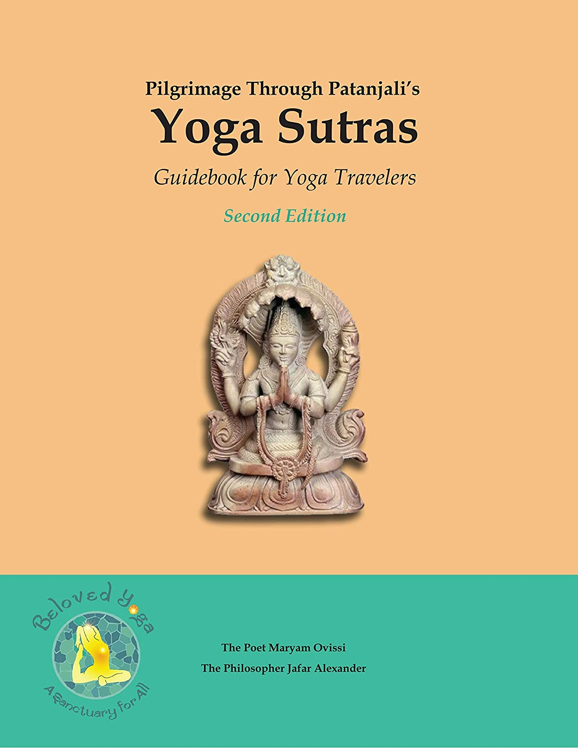 Pilgrimage Through Patanjalis Yoga Sutras: Guidebook for ...