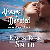 Always Devoted: Search for Love, Book 3