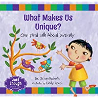 What Makes Us Unique?: Our First Talk About Diversity