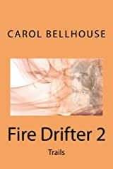 Fire Drifter 2: Trails Kindle Edition