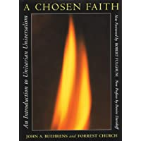 A Chosen Faith: An Introduction to Unitarian Universalism