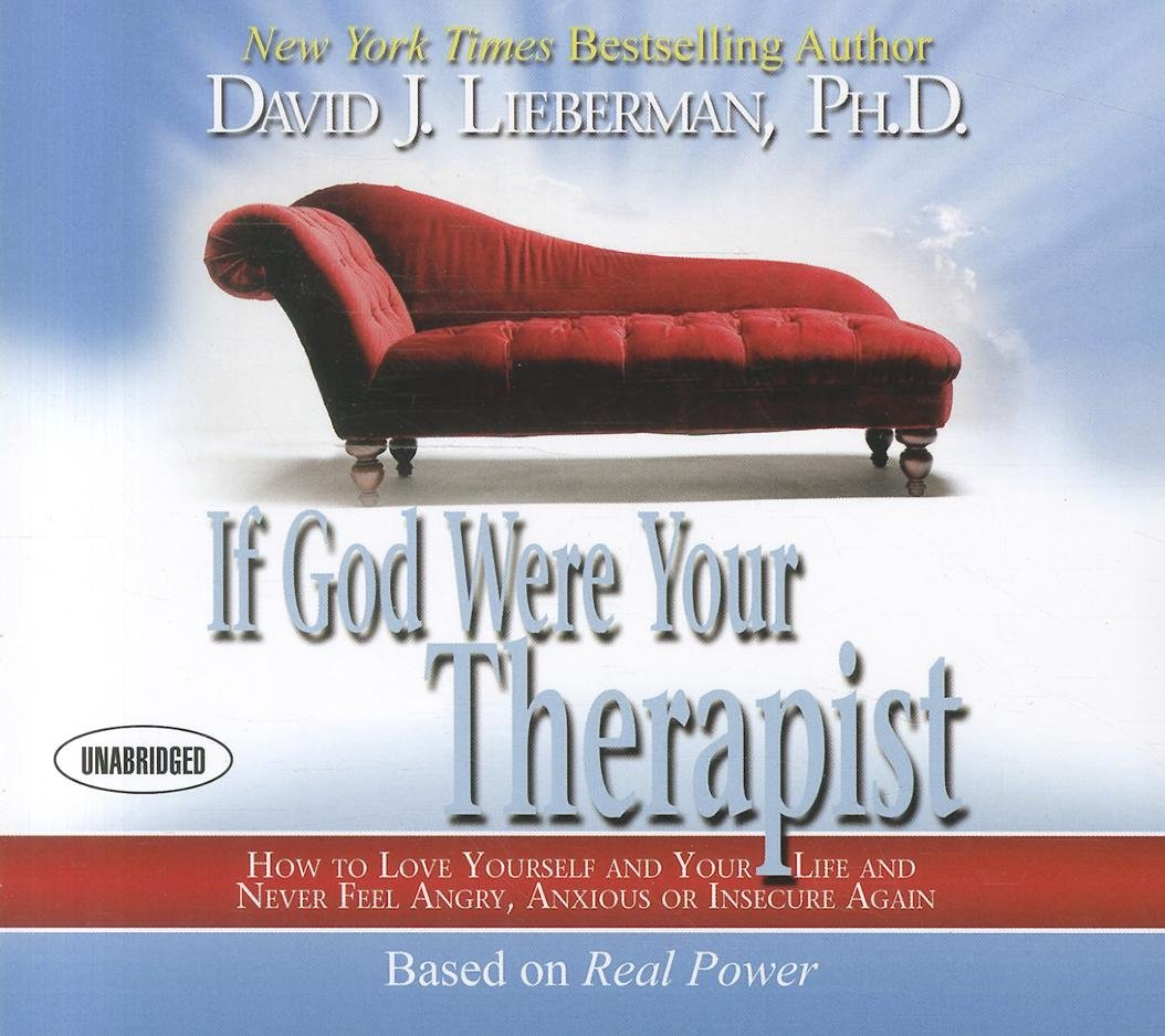 If God Were Your Therapist: How to Love Yourself and Your ...