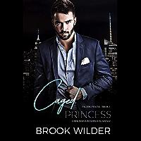 Caged Princess (Dark Mafia Romance Suspense) (Faliero Mafia Book 1)