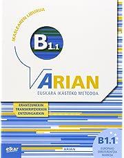 Arian B1.1 Ikaslearen liburua ( +CD audio ): (Erantzunak eta transkripzioak)
