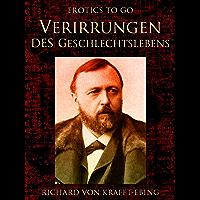 Verirrungen des Geschlechtslebens (German Edition)