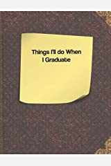 Things I'll do When I Graduate Paperback