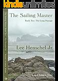 The Sailing Master: The Long Passage (The Sailing Master Book Series 2)