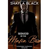 Seduced by the Mafia Boss (A Forbidden Undercover Agent Fling/Secret Baby Romantic Suspense) (Forbidden Confessions Book 8)