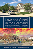 Love and Greed in the Heartland: The Richmond Hill Murders