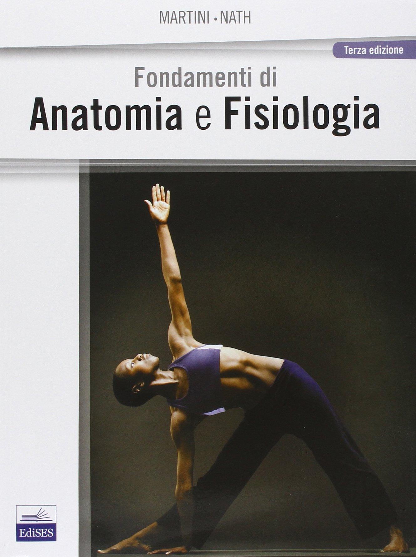 Fondamenti di anatomia e fisiologia. Con CD-ROM: 9788879596718 ...