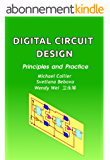 Digital Circuit Design: Principles and Practice (Technology Today Book 3) (English Edition)