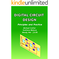 Digital Circuit Design: Principles and Practice (Technology Today Book 3)