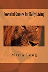 Powerful Quotes for Daily Living