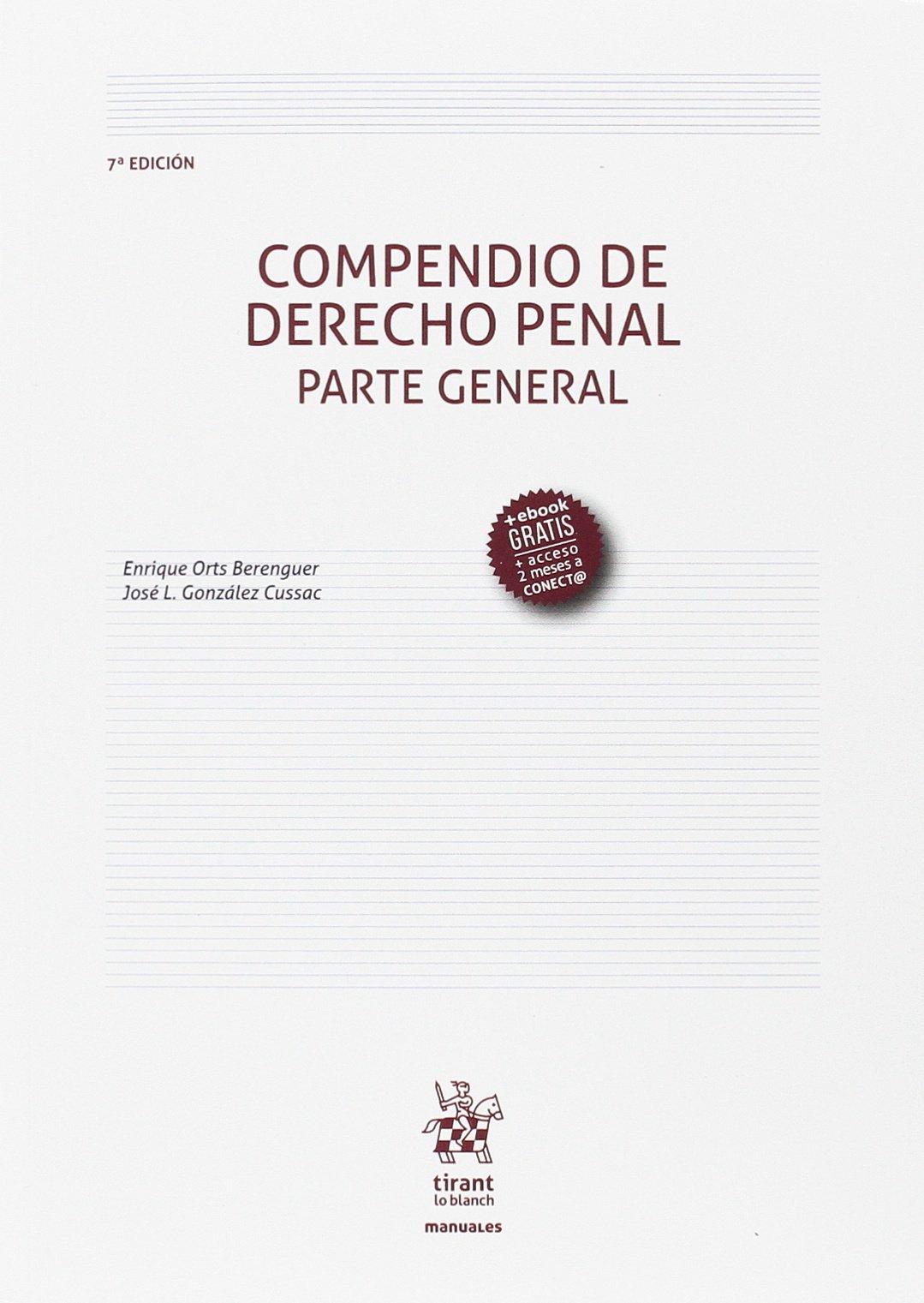 Compendio de Derecho Penal Parte General 7ª Edición 2017 Manuales de Derecho Penal: Amazon.es: Orts Berenguer, Enrique: Libros