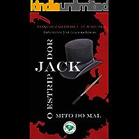 O MITO DO MAL, JACK O ESTRIPADOR