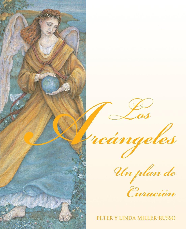Download Los Arcángeles: un plan de curación (Spanish Edition) PDF