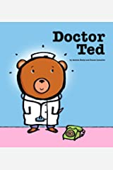 Doctor Ted Kindle Edition