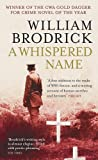 A Whispered Name (Father Anselm Novels, Band 3)