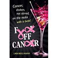 Fuck Off, Cancer: Breast Cancer Shaken not Stirred