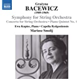 Bacewicz: Concerto for String