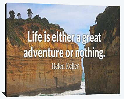 Amazoncom Life Is Either A Great Adventure Or Nothing Helen Keller