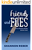 Friends and Foes (The Druid Heirs Book 1)