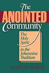 The Anointed Community: The Holy Spirit in the Johannine Tradition