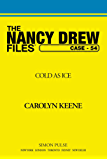 Cold As Ice (Nancy Drew Files)