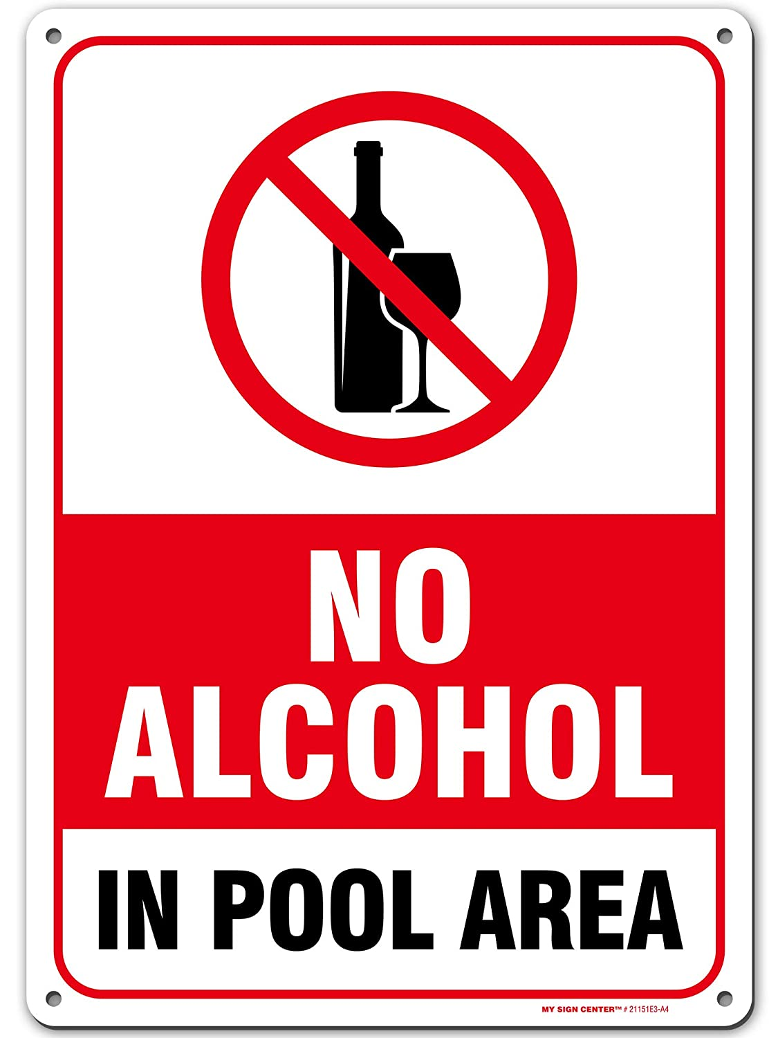 "No Alcohol Allowed Pool Rules Sign, 10"" x 14"" Industrial Grade Aluminum, Easy Mounting, Rust-Free/Fade Resistance, Indoor/Outdoor, USA Made by MY SIGN CENTER"