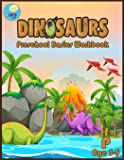 Dinosaurs Preschool basic workbook: Basic activity book for Pre-k ages 3-5 and Math Activity Book with Number Tracing, Counting, and coloring.