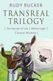 Transreal Trilogy: Secret of Life, White Light, Saucer Wisdom