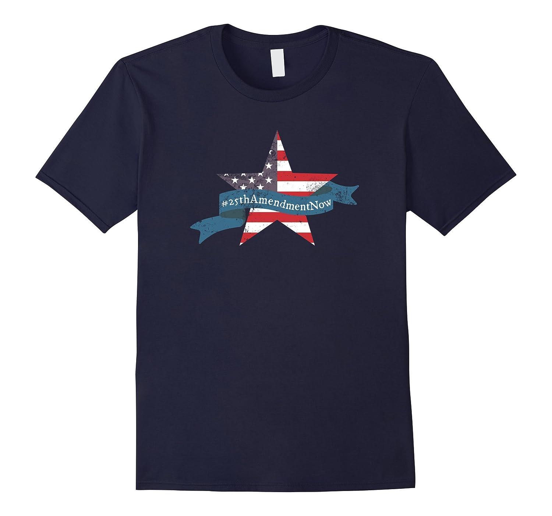 25th Amendment Now Impeach Trump Resist T-Shirt-TH