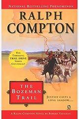Ralph Compton the Bozeman Trail (Ralph Compton Novels Book 16) Kindle Edition