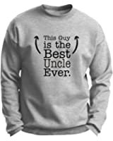 Fathers Day Gift This Guy is the Best Uncle Ever Premium Crewneck Sweatshirt