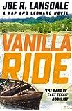 Vanilla Ride: Hap and Leonard Book 7 (Hap and Leonard Thrillers)
