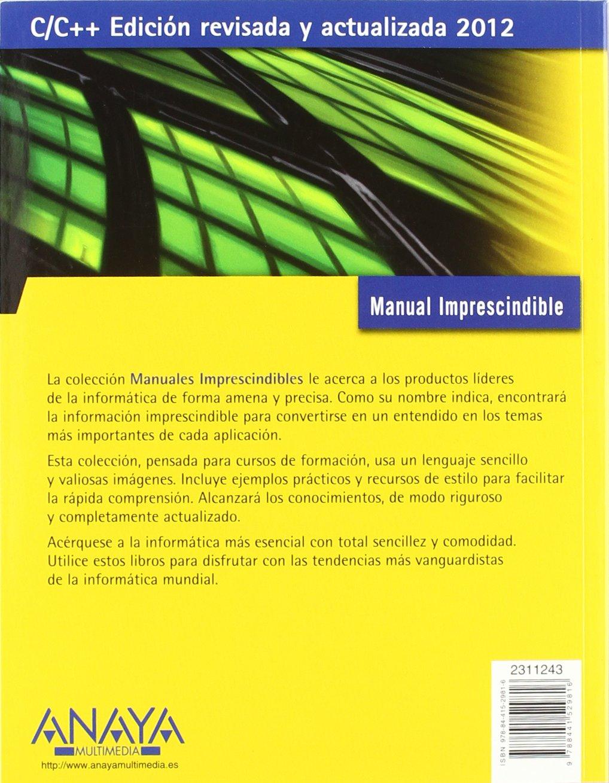 C/C++ (Manual imprescindible / Essential Manual): Amazon.co.uk: Miguel  Angel Acera Garcia: 9788441529816: Books