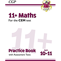 11+ CEM Maths Practice Book Assessment Tests - Ages 10-11: unbeatable practice for the 2022 tests (CGP 11+ CEM)