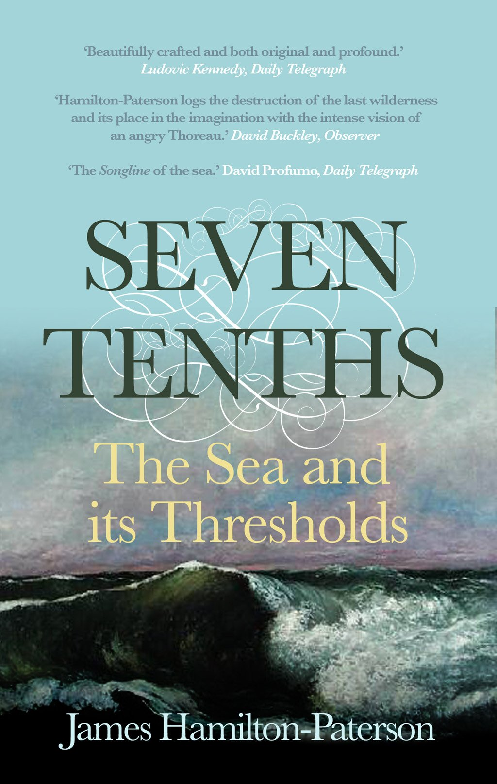 Seven-Tenths: The Sea and its Thresholds PDF