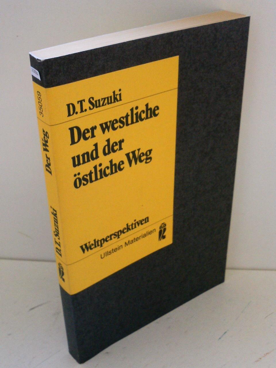 Der westliche und der östliche Weg. Über christliche und buddhistische Mystik.