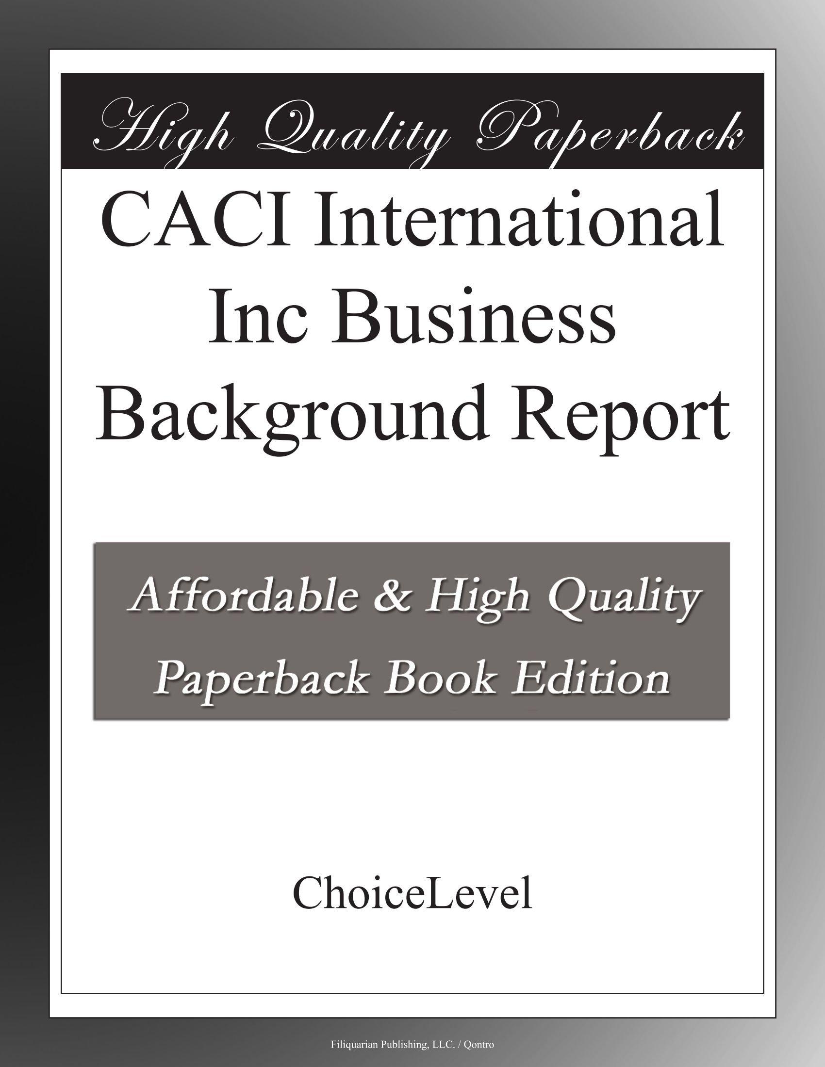 Download CACI International Inc Business Background Report pdf epub