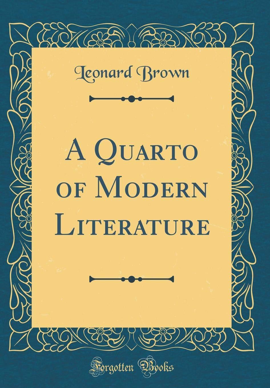 A Quarto of Modern Literature (Classic Reprint) pdf