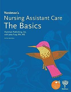 Hartmans Nursing Assistant Care: The Basics, 4e
