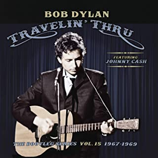 Book Cover: Travelin' Thru, 1967 - 1969: The Bootleg Series, Vol. 15