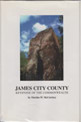 James City County: Keystone of the Commonwealth Hardcover