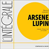 Arsene Lupin. 36 nouvelles: L'intégrale de...