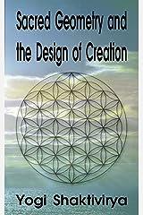 Sacred Geometry - Designs of Creation Kindle Edition