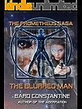 The Blurred Man (The Prometheus Saga)